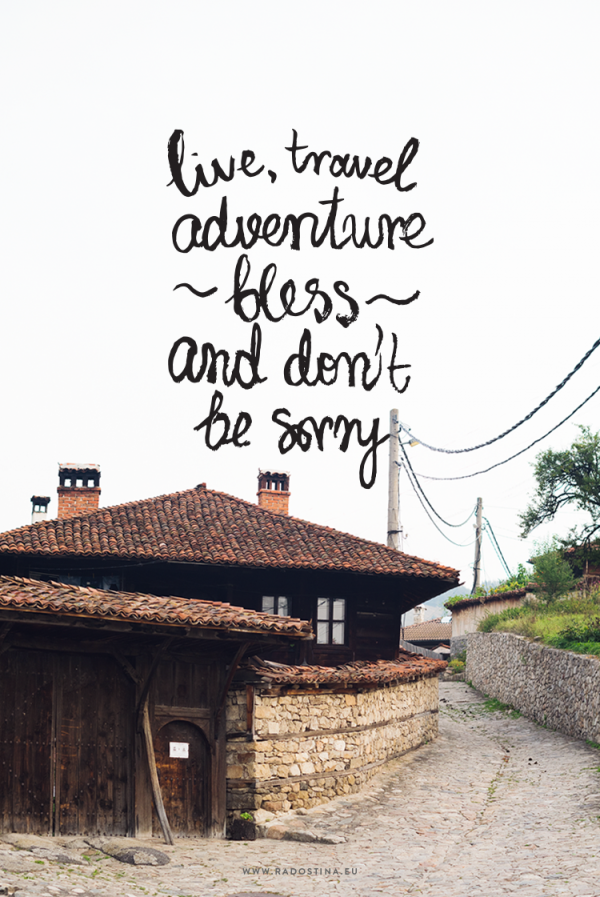 radostina_travel_bulgaria_quote_by_jack_kerouac_travel